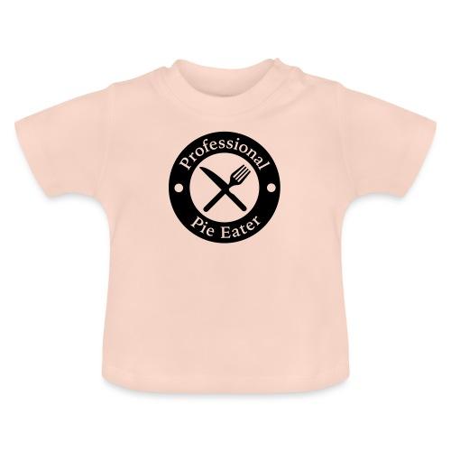 Professional Pie Eater T-Shirt - Baby T-Shirt