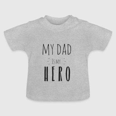 Isäni on sankarini - Vauvan t-paita