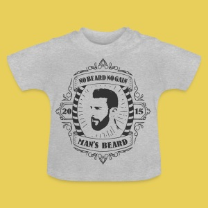 No Beard No Pain - T-shirt Bébé