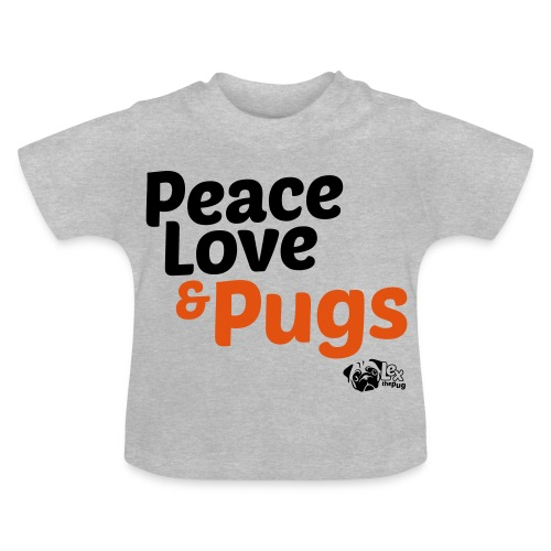 Peace Love and Pugs - T-shirt Bébé