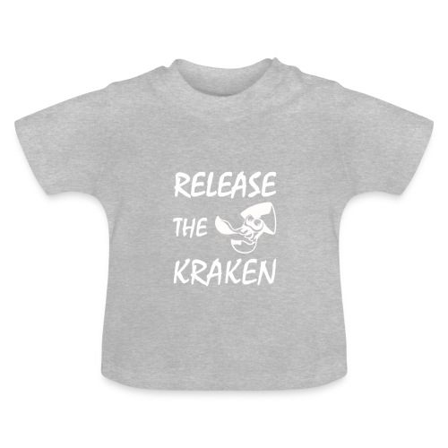 Release The Kraken - Baby T-Shirt