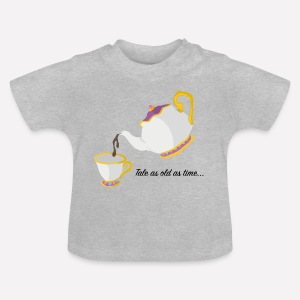 Tale as Old as Time... - Baby T-Shirt
