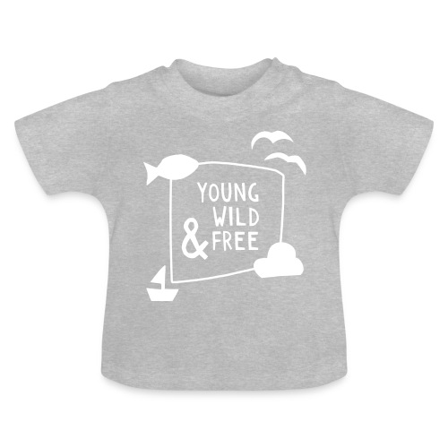 Young Wild Free – Baby - Baby T-Shirt