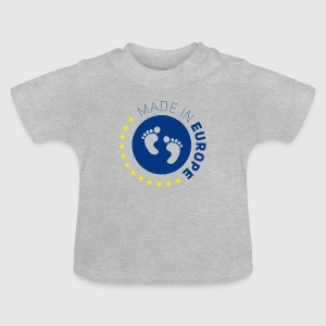 made in europe love EU europe europe baby love lo - Baby T-Shirt