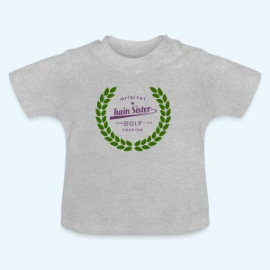 Original Twin Sister 2017 - Baby T-shirt