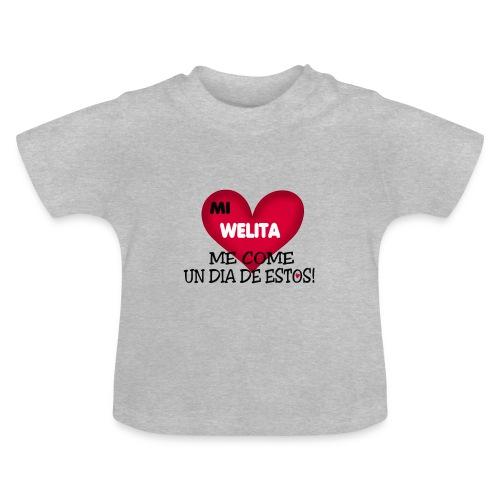 MI_WELITA_ME_COME_UN_DIA_DESTOs - Camiseta bebé