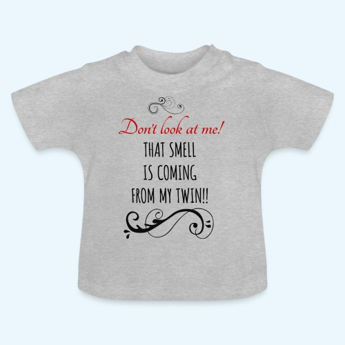 Don't look at me! - Baby T-shirt