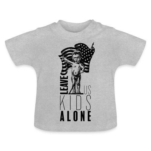 Leave us kids alone - T-shirt Bébé