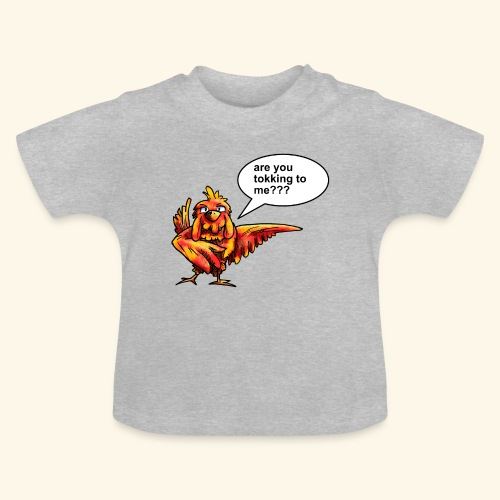 Are you tokking to me - Baby T-shirt