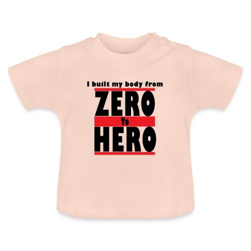 Zero To Hero - Vauvan t-paita