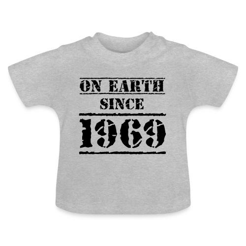 on Earth since 1969 50 Geburtstag Happy Birthday - Baby T-Shirt
