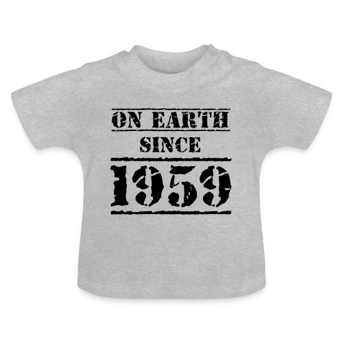 on Earth since 1959 60 Geburtstag Happy Birthday - Baby T-Shirt