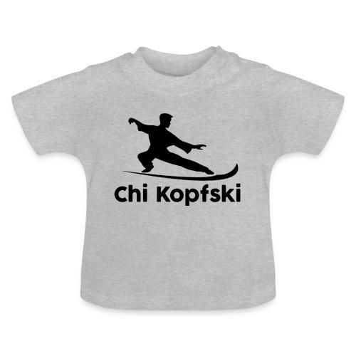 chi kopfski - Baby T-Shirt
