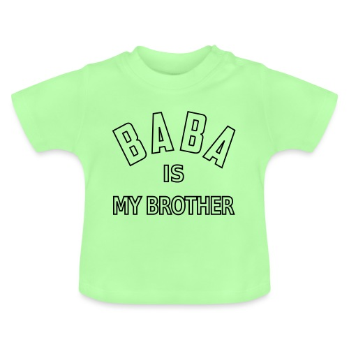 Baba is my brother outline - T-shirt Bébé