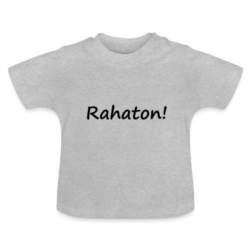 Rahaton! - Vauvan t-paita