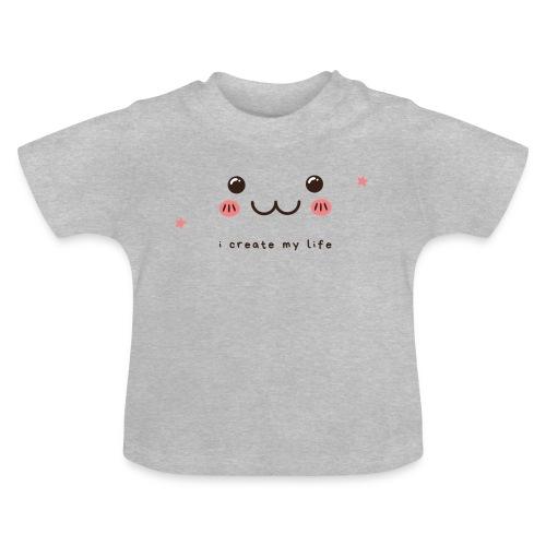 Jag skapar mitt liv motiv - Baby-T-shirt