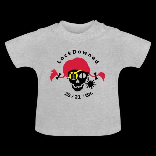 LockDowned - Baby T-Shirt