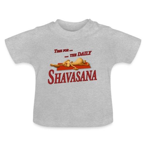 Time for Daily Shavasana - Baby T-Shirt