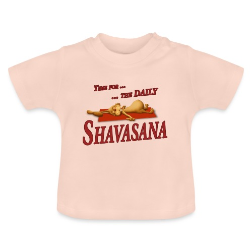 Time for Daily Shavasana - Baby T-Shirt
