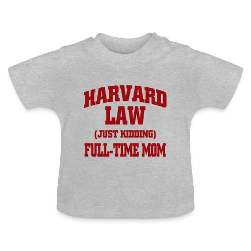 harvard law just kidding - Koszulka niemowlęca
