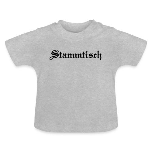 Stammtisch - Kickershirt - Baby T-Shirt