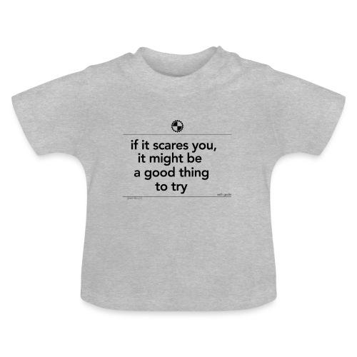 If it scares you Seth Godin black - Baby T-shirt