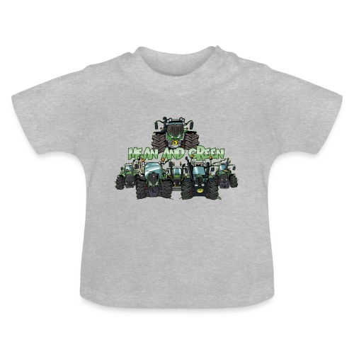 MeanAndGreen6F - Baby T-shirt
