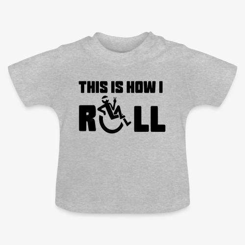 Zo rol ik in mijn rolstoel 006 - Baby T-shirt