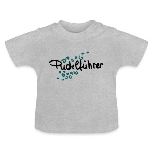 Pudelführer - Baby T-Shirt