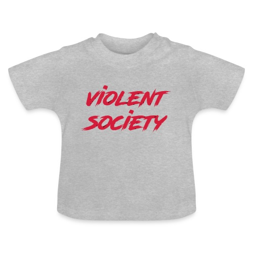 Violent Society - Baby T-Shirt
