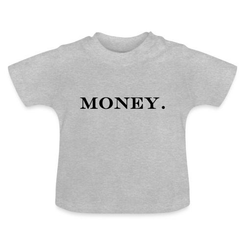 Money Geld - Baby T-Shirt