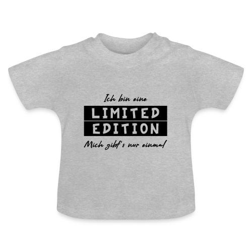 ich bin eine limit edition - Baby T-Shirt