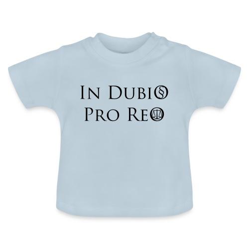 In Dubio pro Reo - Baby T-Shirt
