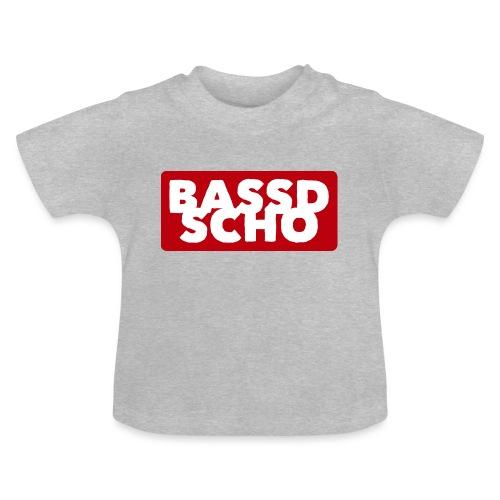 BASSD SCHO - Baby T-Shirt