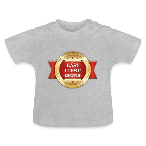 Bäst i test - Garanterat - Baby-T-shirt