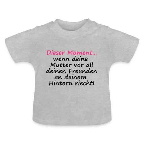 Am Hintern riechen - Baby T-Shirt