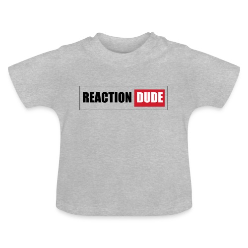 ReactionDude Gear - T-shirt Bébé