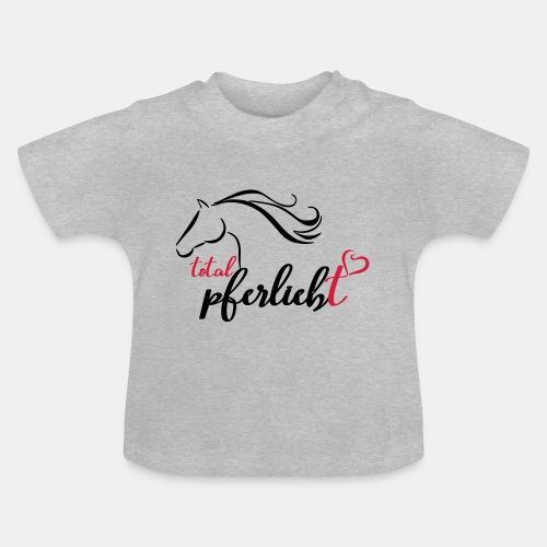 total pferliebt, Pferdeliebe - Baby T-Shirt