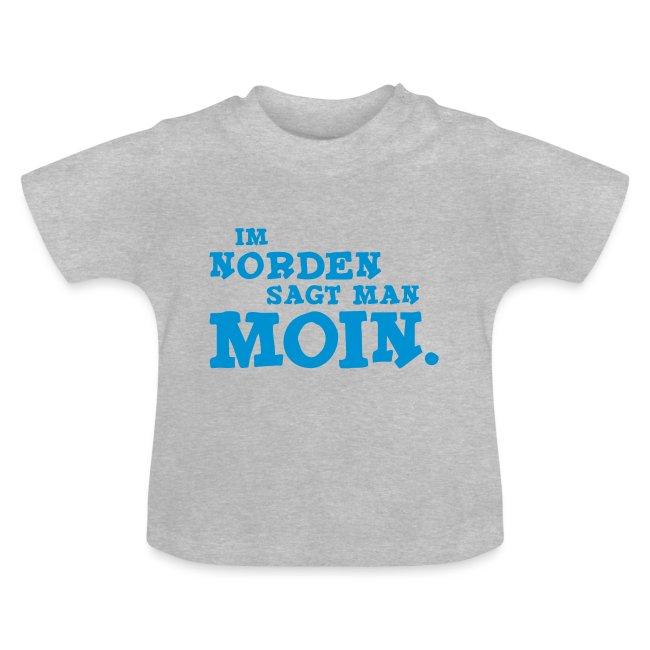 Im Norden sagt man Moin.