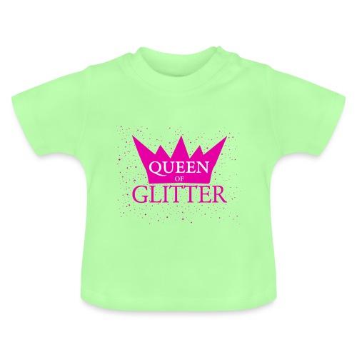 Königin des Glitzer - Baby T-Shirt