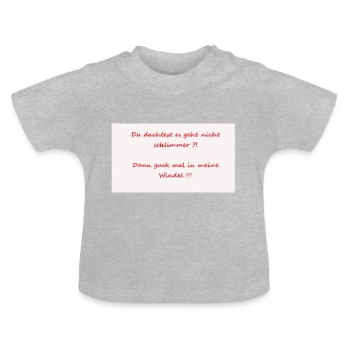 Windelspruch - Baby T-Shirt