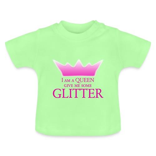 Glitter Queen - Baby T-Shirt