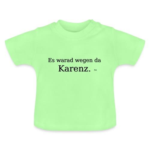 Karenz - Baby T-Shirt
