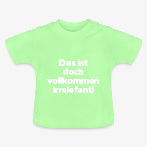 Der Irrelefant - Baby T-Shirt