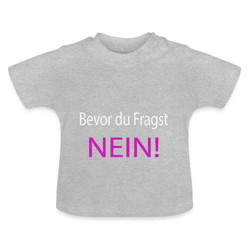 NEIN - Baby T-Shirt