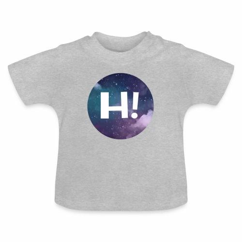 H! - Baby T-Shirt