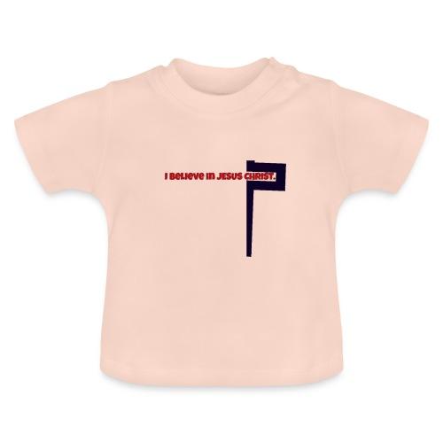 I believe in Jesus!!! - Baby T-Shirt