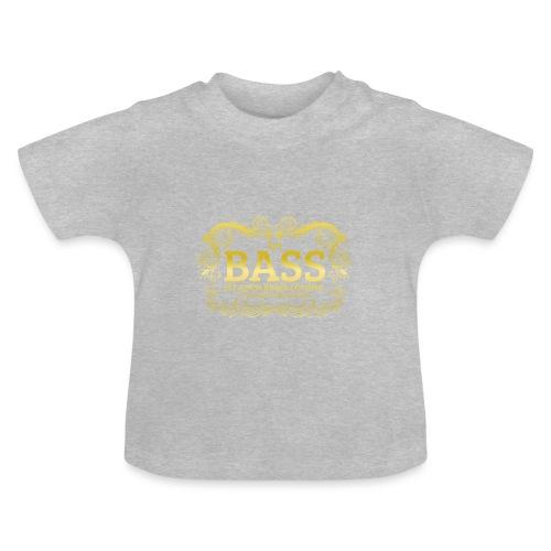 Ein Bass ist auch keine Lösung, es sollten schon.. - Baby T-Shirt