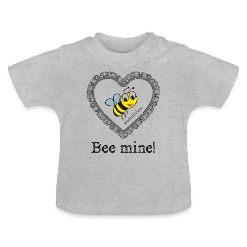 Bees3-1 save the bees | bee mine! - Baby T-Shirt