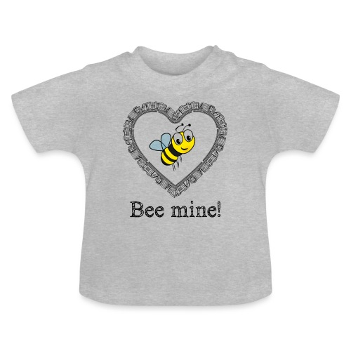 Bees3-2 save the bees | bee mine! - Baby T-Shirt